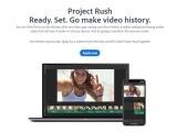 모바일과 PC 크로스플랫폼 동영상 편집기, 어도비 프로젝트 러쉬 공개