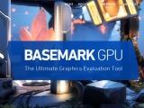 크로스플랫폼 멀티 그래픽 API 성능 테스트, Basemark GPU 출시